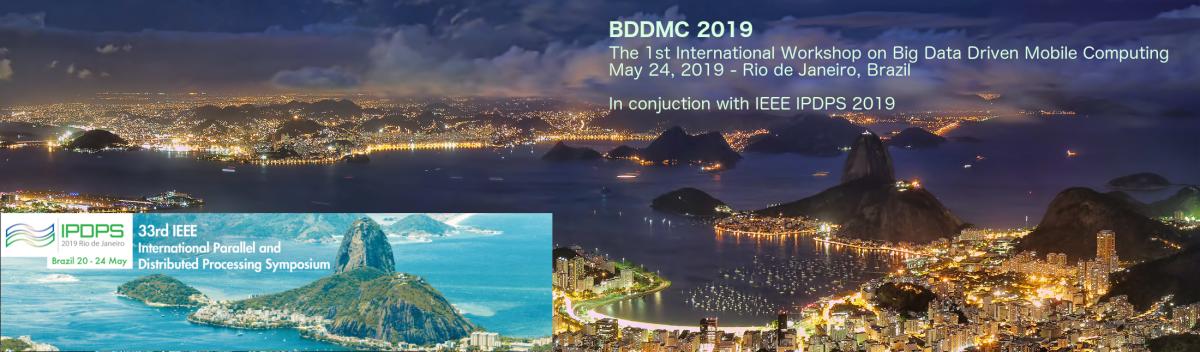 BDDMC '19 – Workshop on Big Data Driven Mobile Computing
